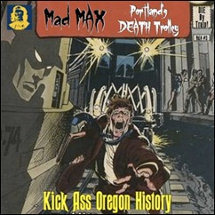 Kick Ass Oregon History podcast